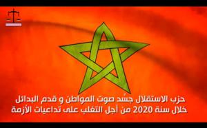 حزب الاستقلال جسد صوت المواطن و قدم البدائل خلال سنة 2020 من أجل التغلب على تداعيات الأزمة