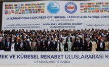 """مشاركة الأخ الكاتب العام النعم ميارة في المؤتمر الدولي: """"الإنسان والعمل والتنافس العالمي"""" بتركيا"""